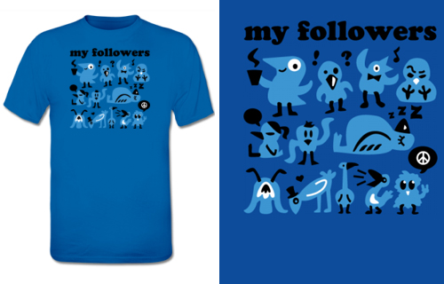 My Followers T-Shirt