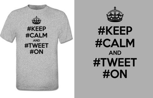 Keep Calm And Tweet On T-Shirt