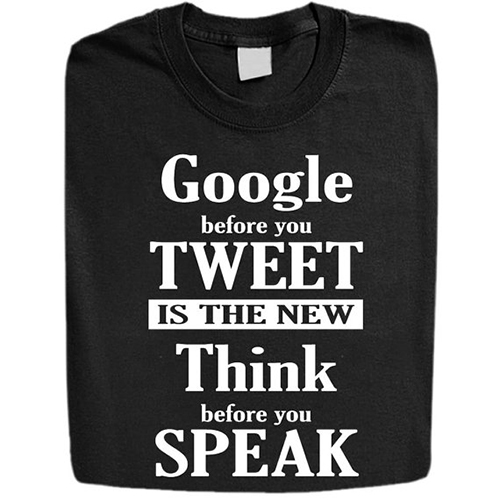 Google Before You Tweet Shirt